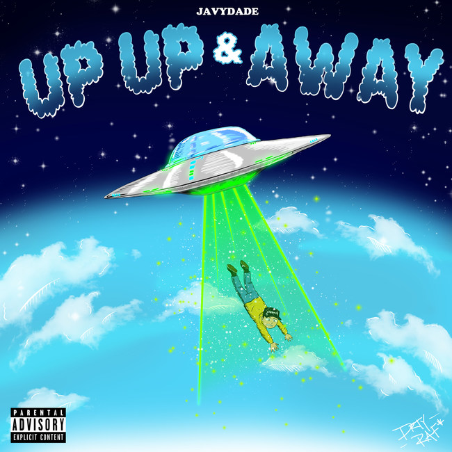 """New artwork for JavyDade Single """"Up Up and Away"""""""