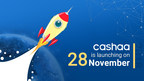 Cashaa is Going Live on 28 November 2018