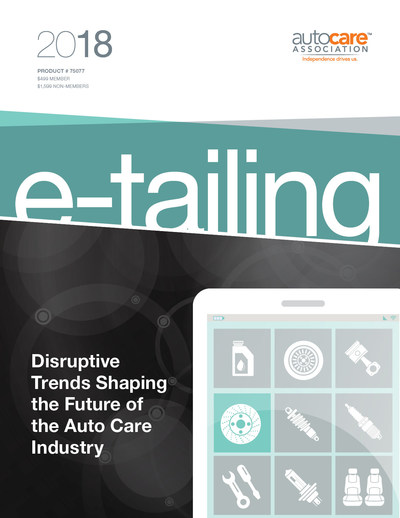Disruptive Trends Shaping the Future of the Auto Care Industry: E-Tailing 2018