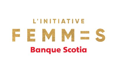 L'Initiative Femmes (Groupe CNW/Scotiabank)