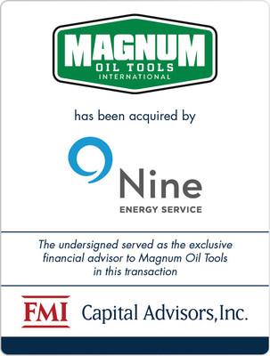 FMI Advises Magnum Oil Tools International in Sale to Nine Energy Service