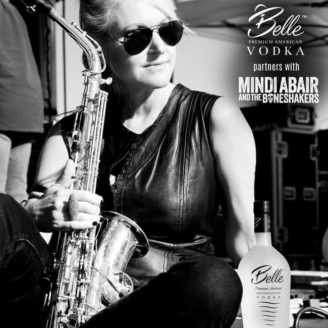 Belle™ Premium American Vodka Announces Its Partnership with Mindi Abair of Mindi Abair and The Boneshakers
