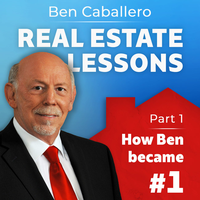 'Ben Caballero: Real Estate Lessons from the #1 Ranked Agent in the US' is a new four-part podcast series - available for free on iTunes and Google Play Music - featuring the legendary Ben Caballero, the first Guinness World Record holder for real estate sales.