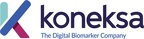 Koneksa Completes $16M Series B Financing to Expand Digital Biomarker Platform