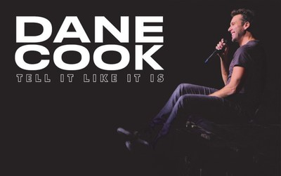 Dane Cook Returns To The Stage With The Tell It Like It Is Tour Kicking Off In 2019