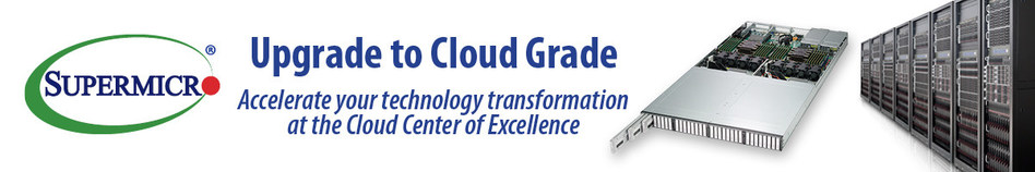 Supermicro offers customers proof of concept testing at new Cloud Center of Excellence in Europe