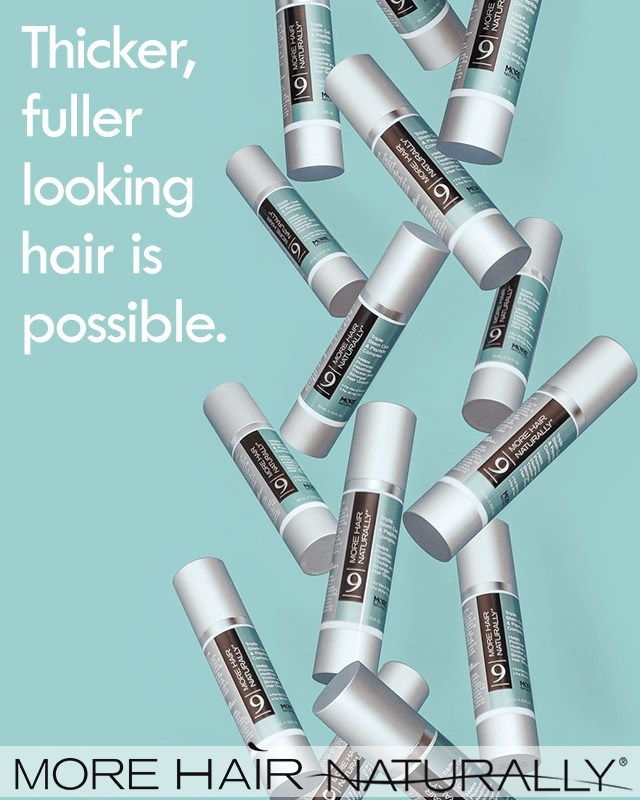 More Hair Naturally® 9 with stem cells. A completely modern approach to thinning hair. Thicker, fuller looking hair is possible.