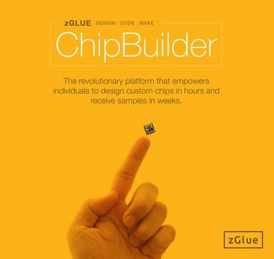https://mma.prnewswire.com/media/804985/zglue_poster_chipbuilder.jpg