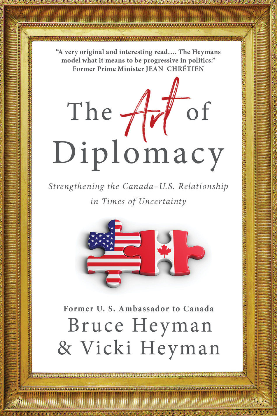 The Art of Diplomacy by Bruce Heyman & Vicki Heyman (CNW Group/Simon and Schuster Canada)