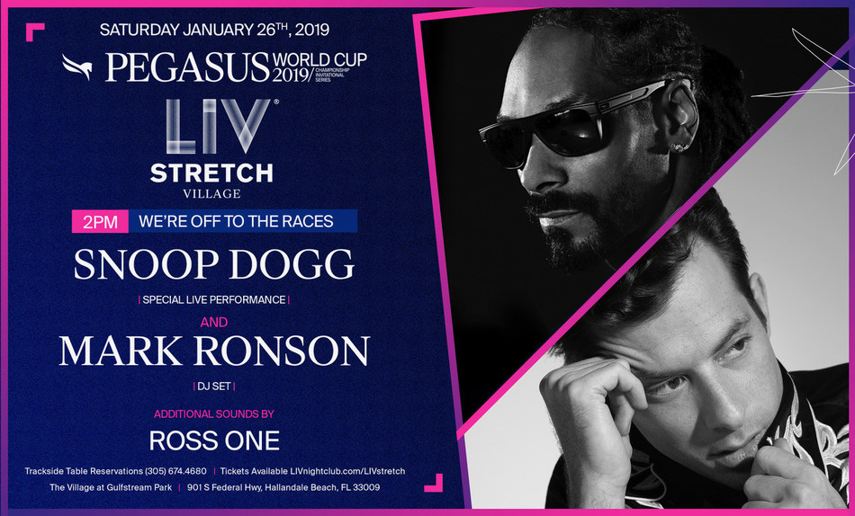 Snoop Dogg & Mark Ronson will perform at the Pegasus LIV Stretch Village at the 2019 Pegasus World Cup Invitational Series at Gulfstream Park on January 26.