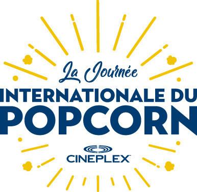 Cineplex Journée International du Popcorn (Groupe CNW/Cineplex)