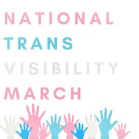 National Trans Visibilty March