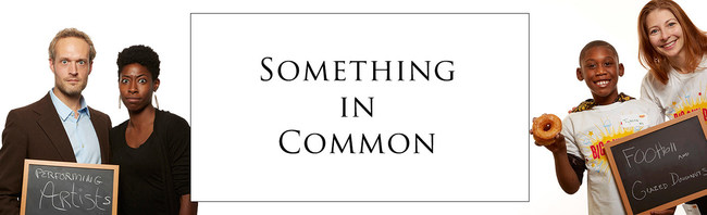 Big Sunday's Something In Common Project: https://bigsunday.org/something-in-common/