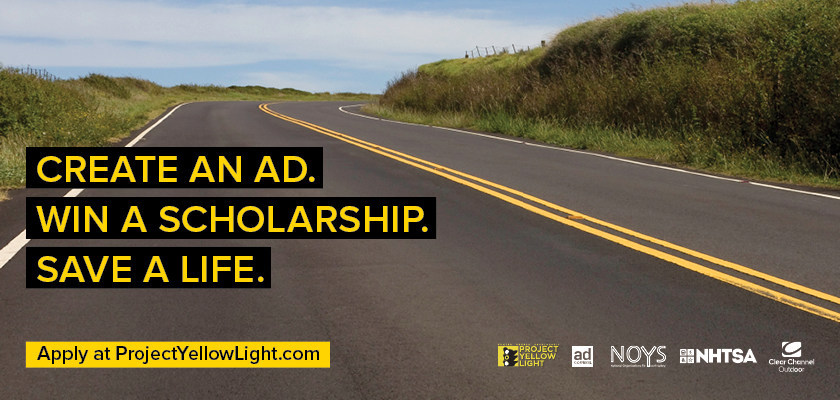 Project Yellow Light billboard submissions are due March 1; radio and video submissions are due April 1.