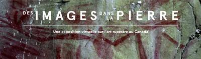 Exposition virtuelle Des images dans la pierre. L'art rupestre au Canada. Crédit photo : Musée de la civilisation (Groupe CNW/Musée de la civilisation)