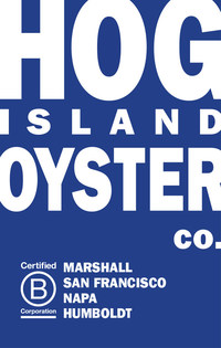 Hog Island Oyster Co. A Certified B Corporation. People Using Business As A Force For Good. (PRNewsfoto/Hog Island Oyster Co.)