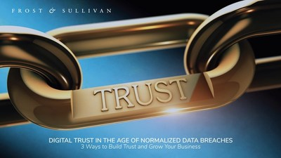 3 Ways to Build Digital Trust in the Age of Normalized Data Breaches