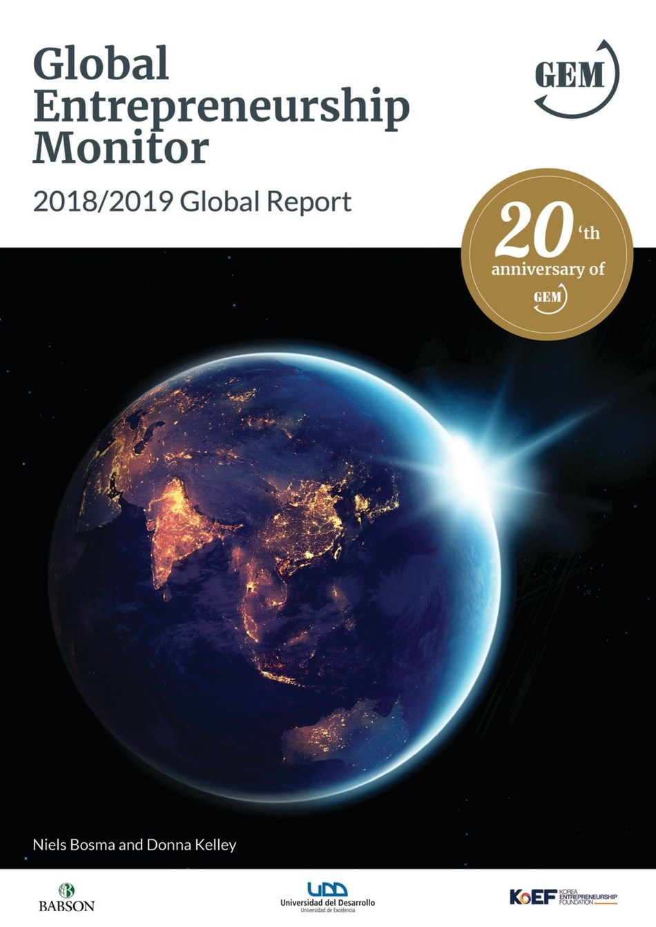 The Global Entrepreneurship Monitor Global Report shows that the global economy nourishes entrepreneurs of all kinds.
