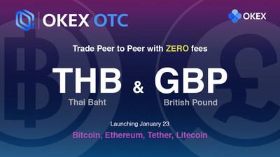 OKEx lança o bah tailandês (THB) e a libra britânica (GBP) para negociação OTC (PRNewsfoto/OKEx)