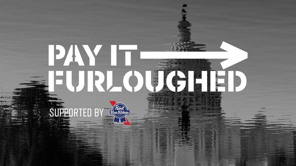 Pay It Furloughed supported by Pabst Blue Ribbon