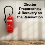 Partnership With Native Americans Brings Added Support to Tribal Communities with Disaster Preparedness Handbook