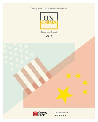 2019 Cathay Bank | UCLA Anderson Forecast U.S.-China Economic Report Cover