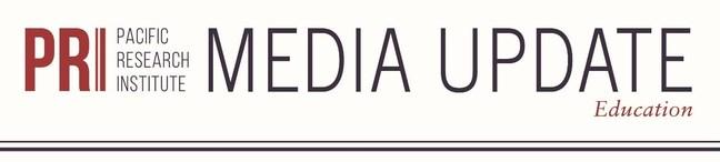 Pacific Research Institute media update