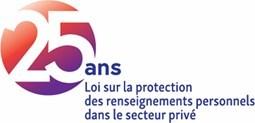 Logo : 25 ans de la Loi sur la protection des renseignements personnels dans le secteur privé (Groupe CNW/Commission d'accès à l'information)
