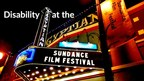 RespectAbility Presents Guide to Films at Sundance Featuring Disability in Authentic Way