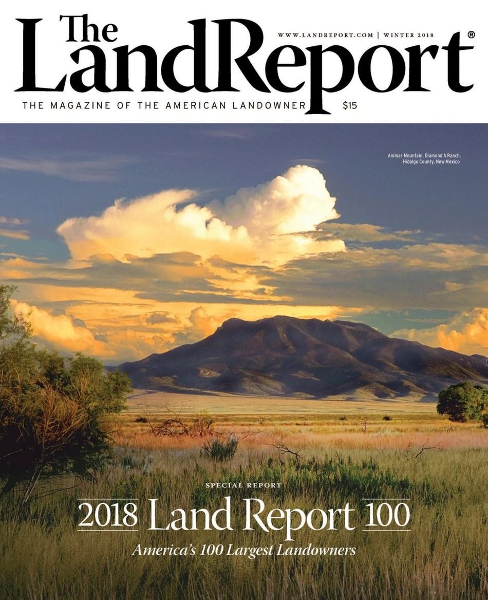 The 2018 Land Report 100 sponsored by LandLeader.com reveals America's largest landowners