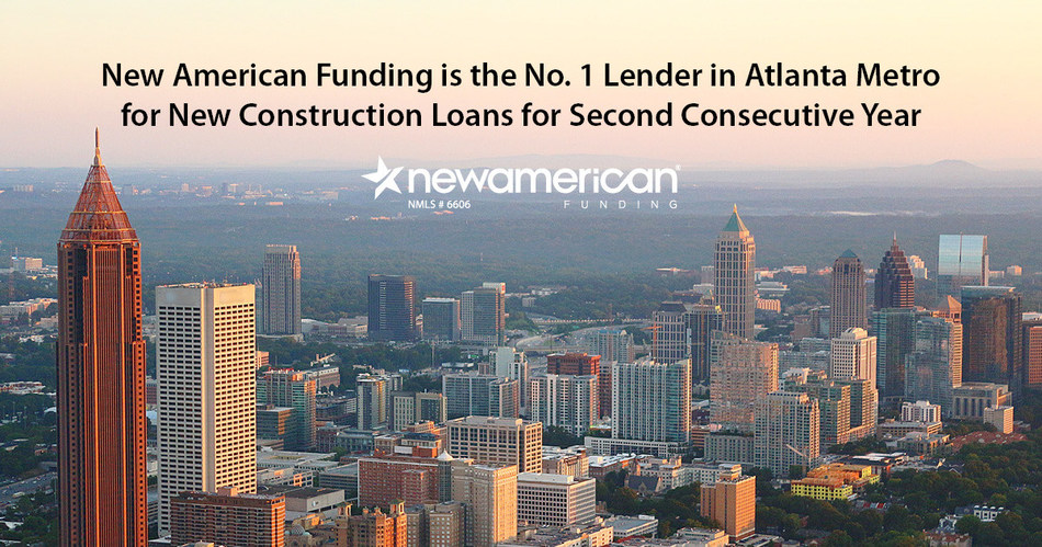 New American Funding is the No. 1 Lender in Atlanta Metro for New Construction Loans for Second Consecutive Year