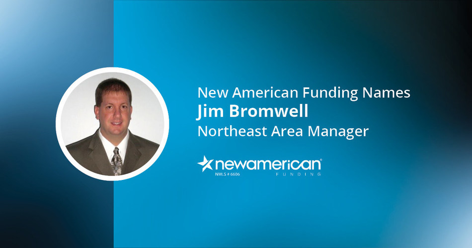 New American Funding Names Jim Bromwell Northeast Area Manager
