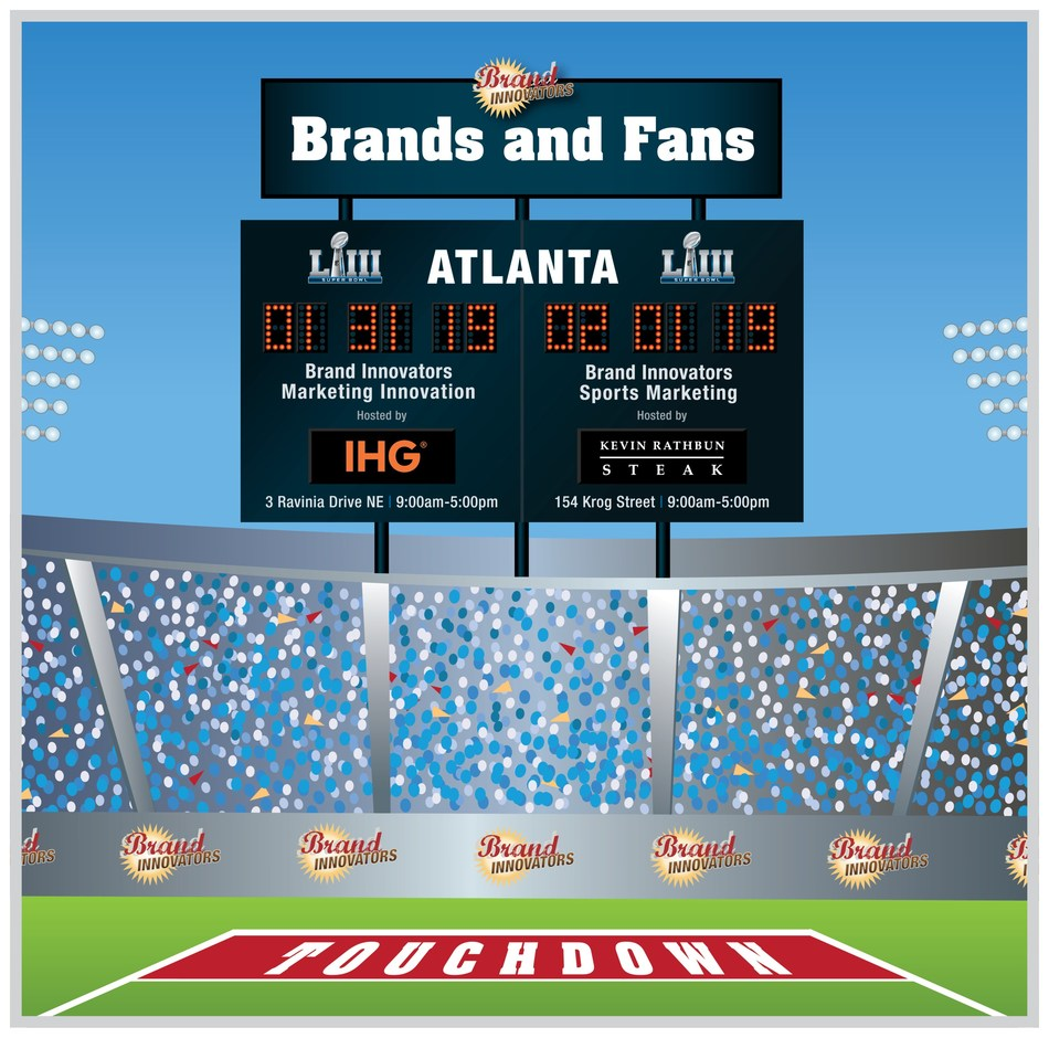 Brand Innovators 2019 Brands and Fans Atlanta Summit