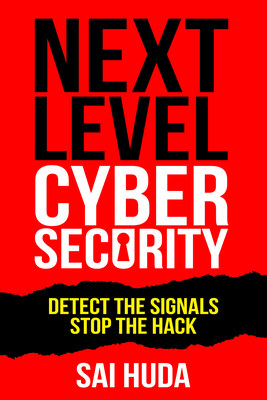 Nexl Level Cybersecurity--Available on Amazon