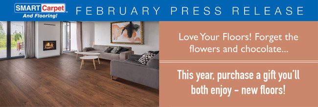 Love Your Floors! Forget the flowers and chocolate ... this year, purchase a gift you'll both enjoy - new floors!