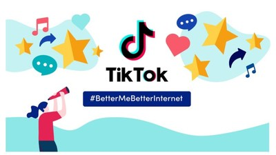 TikTok #BetterMeBetterInternet