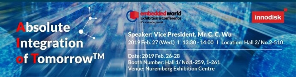"""To help facilitate this merger of AI technology, Innodisk has already assembled its lineup of AIoT ready solutions which will be showcased in hall 1, booth 259, 261 at 2019 Embedded World in Nuremberg, Germany.  Exhibitors\' Forum with a presentation titled \""""Industrial Storage at the Edge - Orchestrating AIoT-Ready Solutions\"""", will be contributed by C.C. Wu, vice president of Innodisk on February 27 from 1:30 to 2:00 pm at Hall 2."""