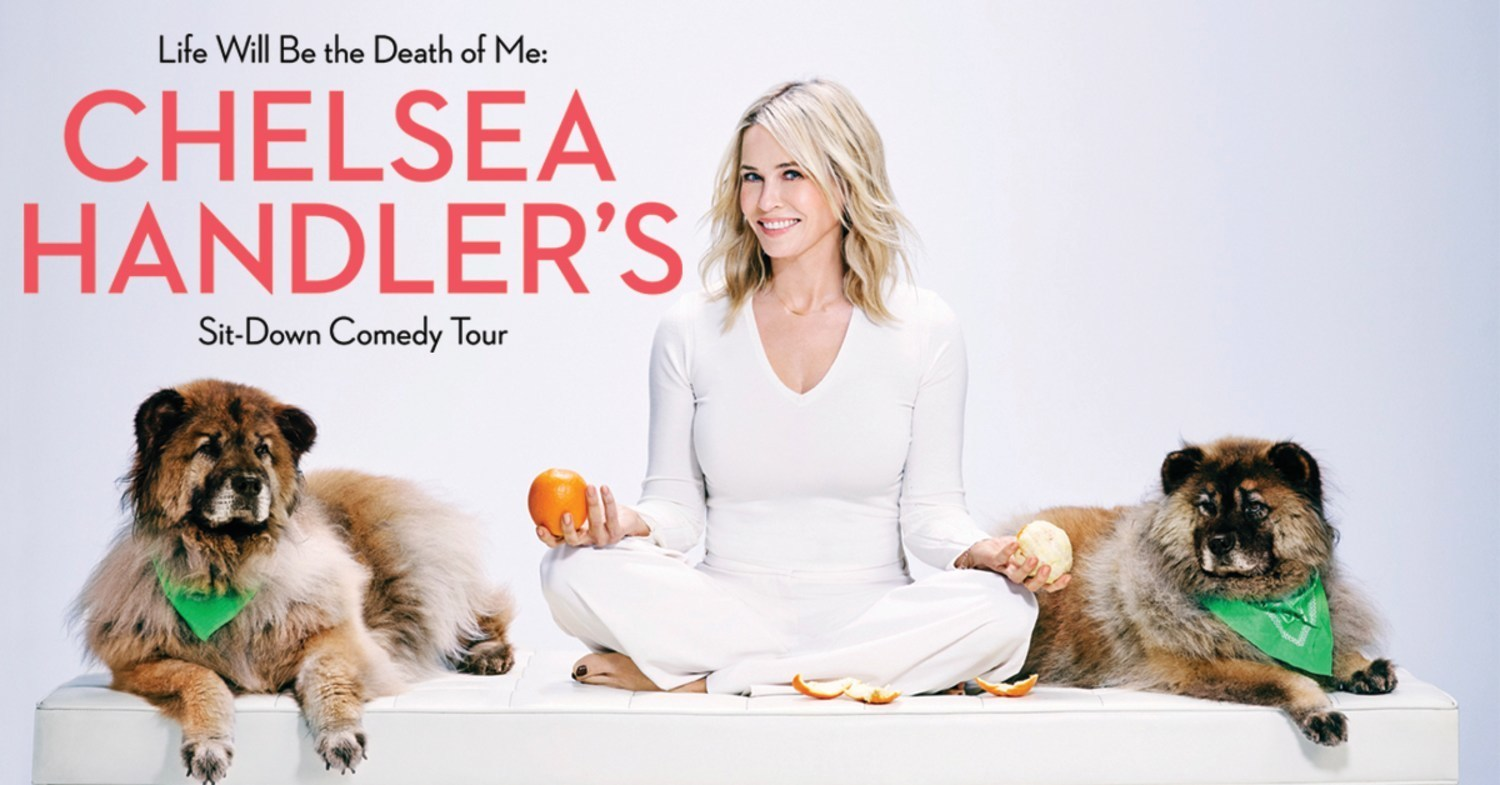 Chelsea Handler Announces Her First Memoir And New Comedy Tour Life Will Be The Death Of Me