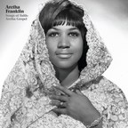 Aretha Franklin Celebrated By Geffen/UMe With Restored Album, 'Songs Of Faith: Aretha Gospel,' To Be Released On Vinyl & Digitally On March 22, Just Before Franklin's March 25 Birthday