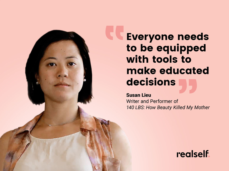 """RealSelf, the leading online resource to learn about cosmetic treatments and connect with medical aesthetic doctors, today announced it is hosting the February 9 performance of Susan Lieu's """"140 LBS, How Beauty Killed My Mother."""""""
