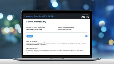 Fund Commentary reports that typically take hours to produce can now be delivered in near real-time with NLG technology. Companies can now efficiently draw compelling insights and understanding from the wealth of data they possess. This leads to faster conclusions and better decision-making, as well as increasing automation for internal and external analysis and reporting.