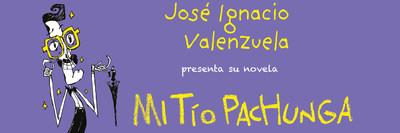 "José Ignacio ""Chascas"" Valenzuela presenta Mi tío Pachunga el 21 de febrero en Books & Books de Coral Gables"