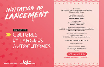Invitation au lancement de l'Initiative Cultures et Langues autochtones (Groupe CNW/Les Offices jeunesse internationaux du Québec)