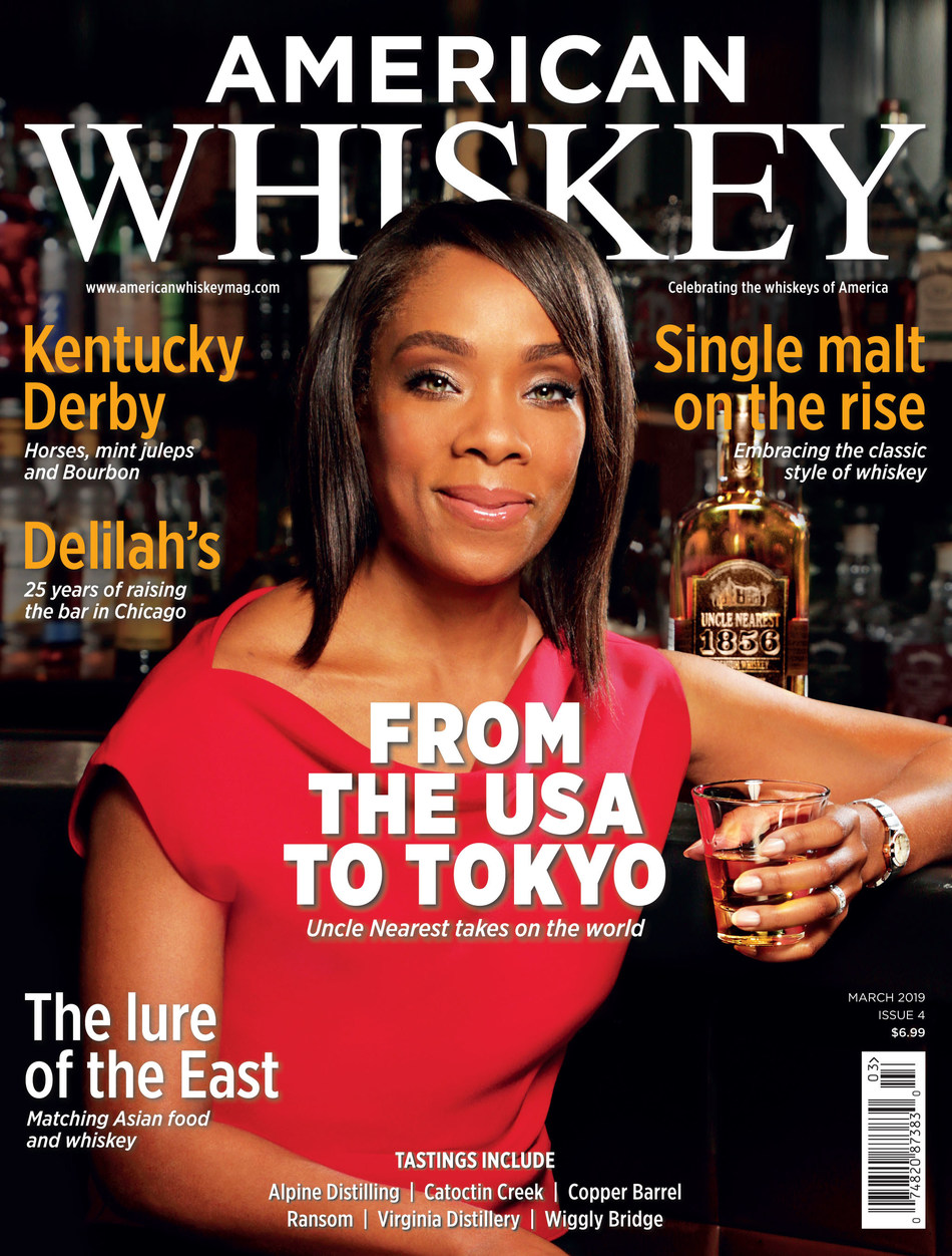 Fawn Weaver, CEO, Co-Founder and Chief Historian of Uncle Nearest Premium Whiskey, graces the cover of American Whiskey Magazine's March 2019 issue