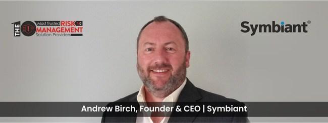 Andrew Birch, CEO, Symbiant Ltd