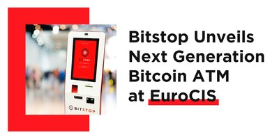 Bitstop Unveils Next Generation Bitcoin ATM at EuroCIS Conference