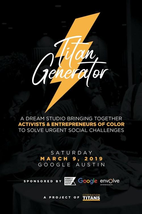 The Titan Generator event will take place on Saturday March 9 at Google Austin (PRNewsfoto/Generation Titans)