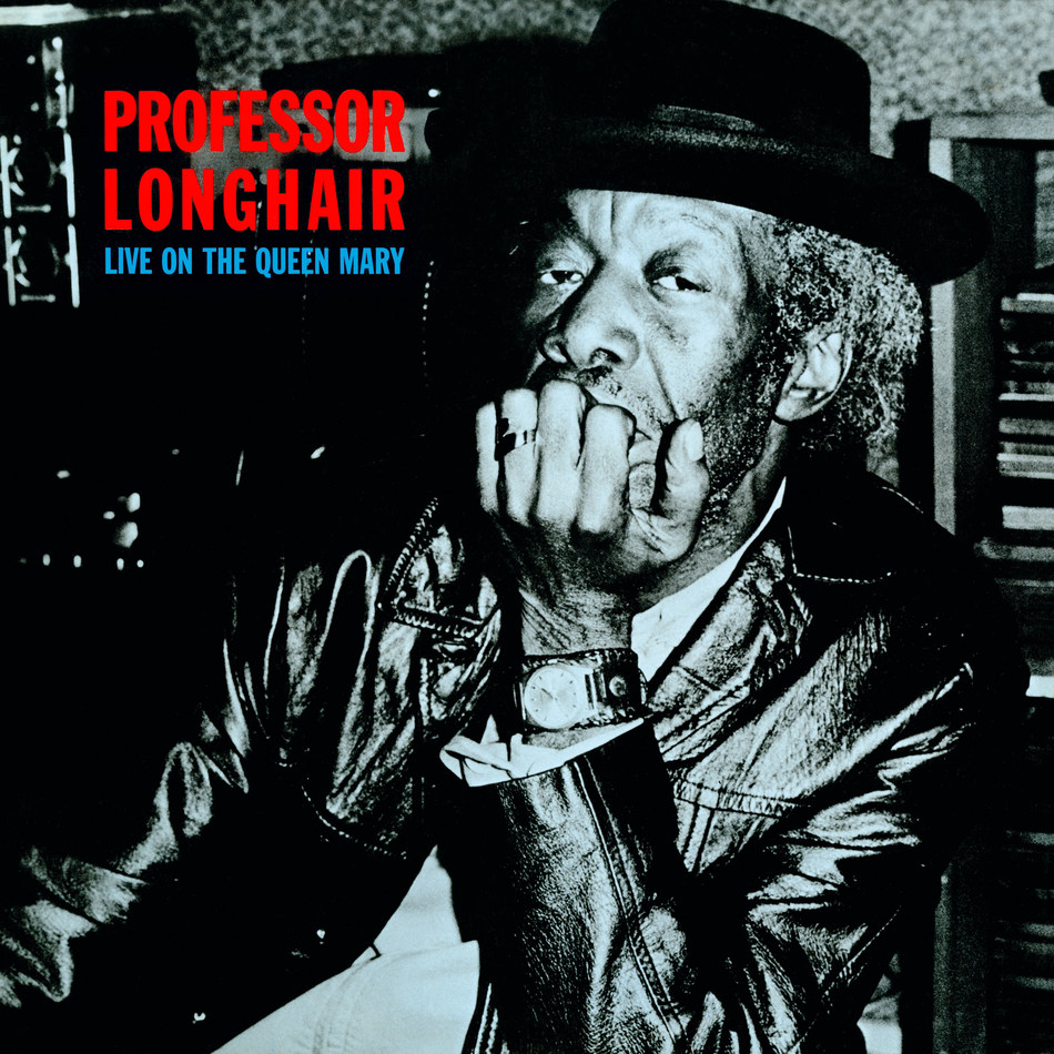 PROFESSOR LONGHAIR LIVE ON THE QUEEN MARY Reissue of 1975 Performance Presented by Paul and Linda McCartney Vinyl, CD & Deluxe Formats Feature Foreword by Hugh Laurie Remastered at The Music Shed, New Orleans Out April 5 via Harvest / MPL