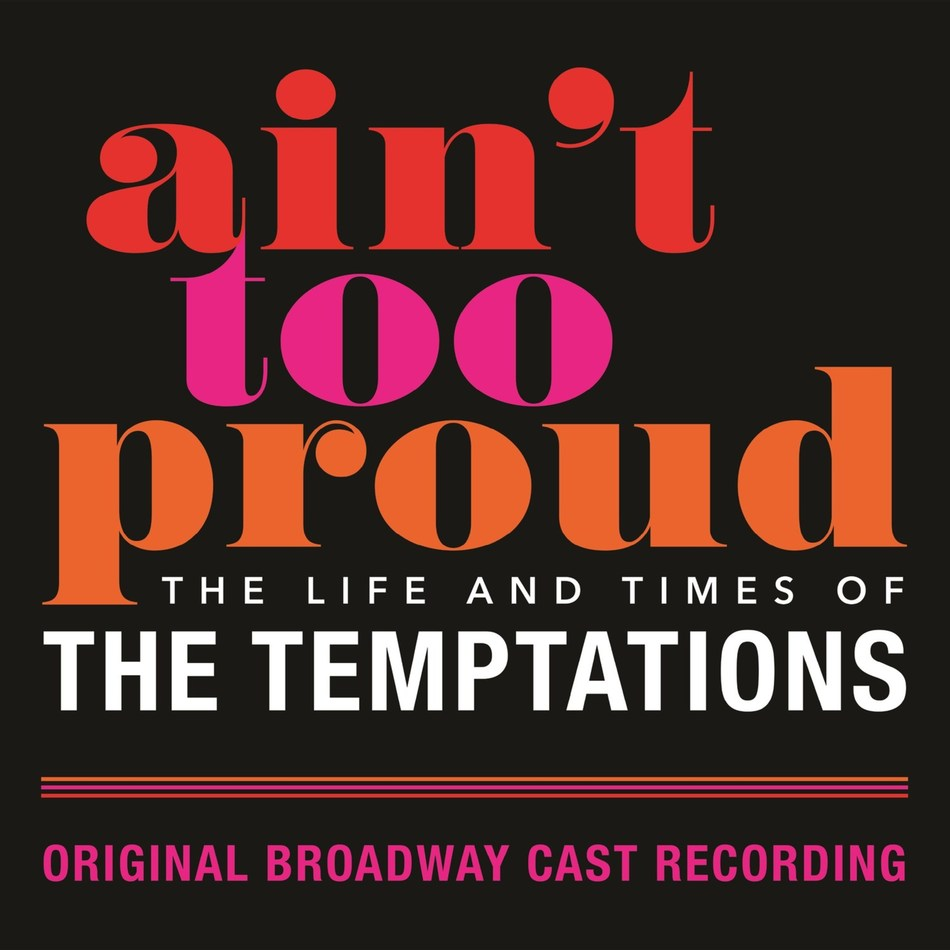 """As performances of the acclaimed new musical 'Ain't Too Proud – The Life and Times of The Temptations' begin tonight at Broadway's Imperial Theatre, UMe and the show's producers are pleased to announce that the 'Ain't Too Proud' Original Broadway Cast Recording will be released by UMe this spring. Featuring The Temptations' top hits, from """"My Girl"""" and """"The Way You Do The Things You Do"""" to """"Papa Was A Rollin' Stone"""" and """"Cloud Nine,"""" the newly-recorded album is available now for pre-order."""