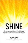Sun Basket CEO Adam Zbar Releases Non-Fiction Novel, SHINE